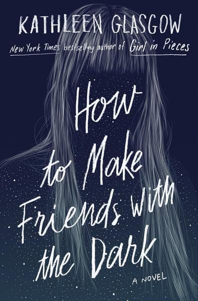 Top 10 English Books - YOUNG CIRCLE - Orell Füssli - How to make friends with the dark - Kathleen Glasgow