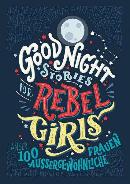 Young Circle - Orell Fuessli - Buchtipps - Unsere Top 10 Romane für dich! - Good Night Stories for Rebel Girls